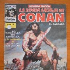 Fumetti: LA ESPADA SALVAJE DE CONAN EL BARBARO - Nº 19 - SEGUNDA EDICION - SERIO ORO - FORUM (GZ). Lote 184534820