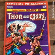 Cómics: WHAT IF Y SI THOR SE ENFRENTASE A CONAN EL BARBARO? ESPECIAL PRIMAVERA. MARVEL. FORUM. BUEN ESTADO.. Lote 186245187
