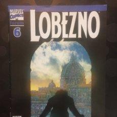 Fumetti: LOBEZNO VOL.3 N.6 . EL PÚLPITO EN LAS SOMBRAS . ( 2003/2005 ).. Lote 189992500