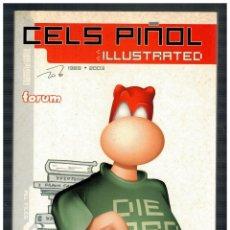 Comics : CELS PIÑOL - ILLUSTRATED 1989 · 2003 - FORUM,2003. NUEVO.. Lote 190085316
