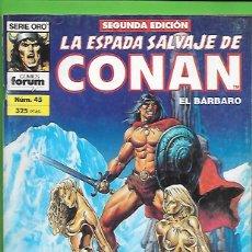 Cómics: LA ESPADA SALVAJE DE CONAN EL BARBARO NUMERO 45. Lote 190571098