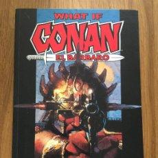 Cómics: WHAT IF: CONAN EL BARBARO - FORUM - MUY ESCASO - GCH1. Lote 193708427