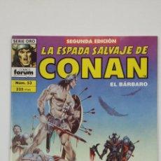 Cómics: LA ESPADA SALVAJE DE CONAN EL BARBARO. Nº 53. SERIE ORO - COMICS FORUM - SEGUNDA EDICION. TDKC47. Lote 194619243