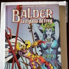 Cómics: BALDER, LA ESPADA DE FREY. WALTER SIMONSON/SAL BUSCEMA. Lote 194935876