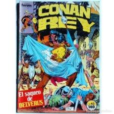 Cómics: CONAN REY Nº 43 / FORUM 1988 (DON KRAAR & JUDITH HUNT) SERIE GRAPA. Lote 195032393