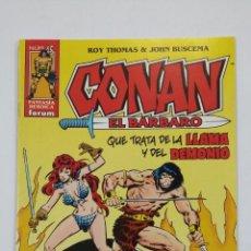 Cómics: CONAN EL BARBARO Nº 45. ROY THOMAS & JOHN BUSCEMA. FANTASIA HEROICA FORUM. TDKC50. Lote 195226632