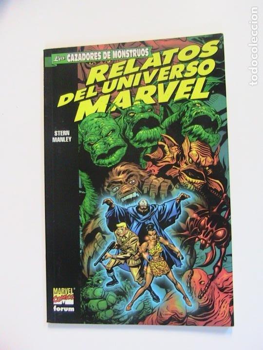 RELATOS DEL UNIVERSO MARVEL. LOS CAZADORES DE MONSTRUOS. FORUM, 1999. (Tebeos y Comics - Forum - Prestiges y Tomos)