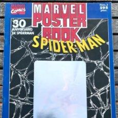 Cómics: SPIDERMAN Nº 3, MARVEL PÓSTER BOOK, 30 ANIVERSARIO. CÓMICS FÓRUM AÑO 1993. VER FOTOS.. Lote 172171345