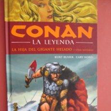 Cómics: CONAN - LA LEYENDA - LA HIJA DEL GIGANTE HELADO - VOL. 1 - KURT BUSIEK/CARI NORD - PLANETA 2004. . Lote 199425548