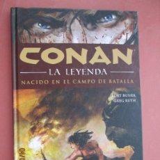Cómics: CONAN - LA LEYENDA - NACIDO EN EL CAMPO DE BATALLA - VOL. 0 - KURT BUSIEK/GREG RUTH - PLANETA 2012. . Lote 199425970