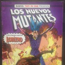 Fumetti: LOS NUEVOS MUTANTES VOL.1 N.44 MARVEL TWO IN ONE CON LOBEZNO . ( 1987/1992 ).. Lote 199933123