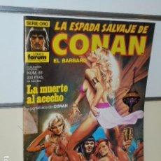 Cómics: LA ESPADA SALVAJE DE CONAN Nº 81 - FORUM OFERTA. Lote 213961816