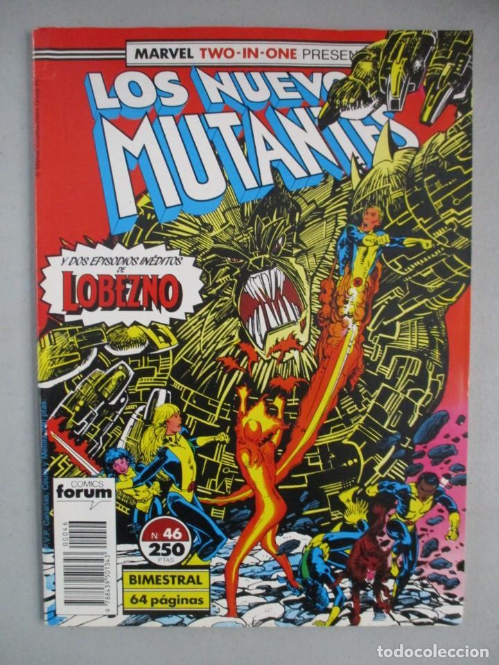 NUEVOS MUTANTES - MARVEL TWO IN ONE - Nº 46 - VOLUMEN 1 - V1 - FORUM (Tebeos y Comics - Forum - Nuevos Mutantes)