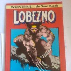 Cómics: WOLVERINE DE SAM KIETH LOBEZNO SEDIENTO DE SANGRE. Lote 203158282