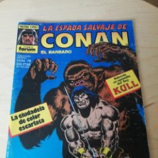 Cómics: LA ESPADA SALVAJE DE CONAN. NÚMERO 79.. Lote 203801448