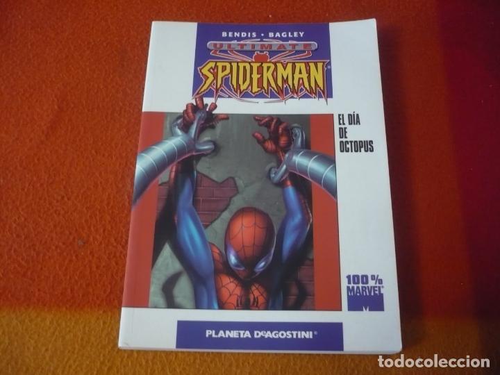 ULTIMATE SPIDERMAN EL DIA DE OCTOPUS ( BENDIS BAGLEY ) ¡BUEN ESTADO! PLANETA MARVEL (Tebeos y Comics - Forum - Spiderman)