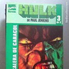 Cómics: HULK ESCALERA DE CARACOL /PILA 3. Lote 204589780