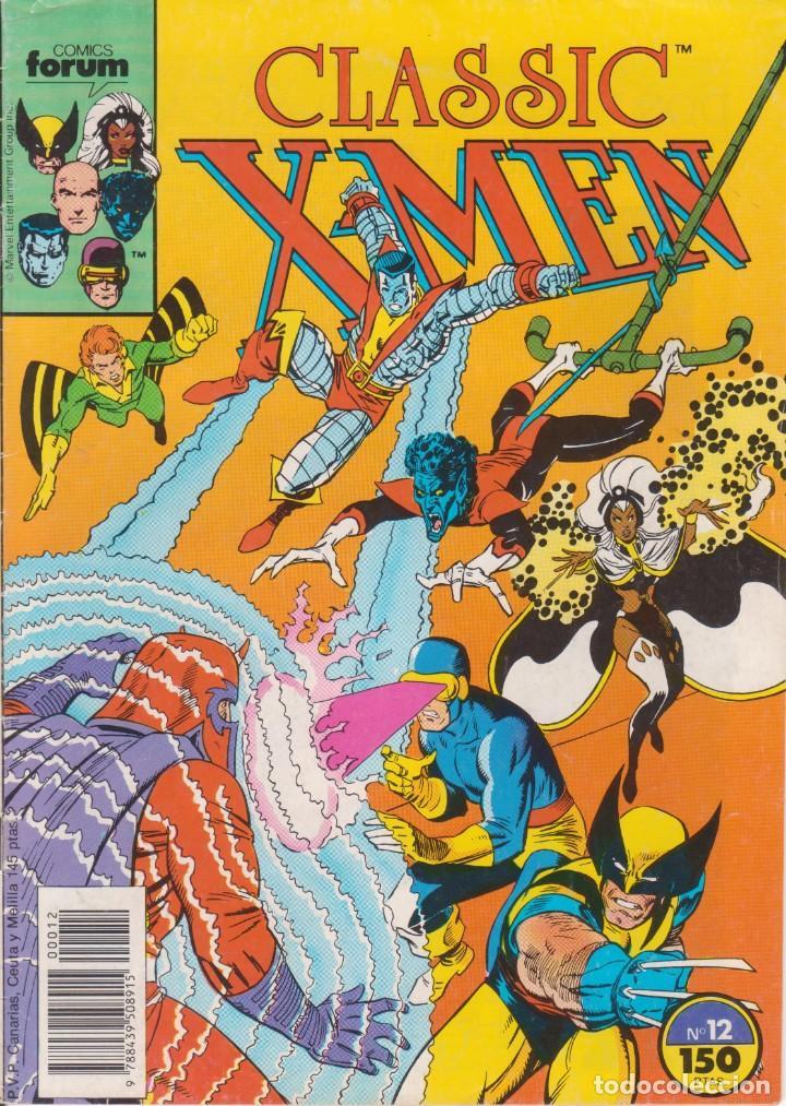 CÓMIC MARVEL ` CLASSIC X-MEN ´ Nº 12 ED.FORUM 1988. (Tebeos y Comics - Forum - Patrulla X)