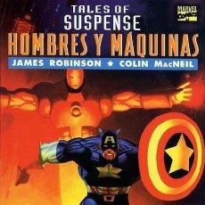 Cómics: CAPITÁN AMÉRICA HOMBRE DE HIERRO TALES OF SUSPENSE: HOMBRES Y MÁQUINAS. Lote 206968915