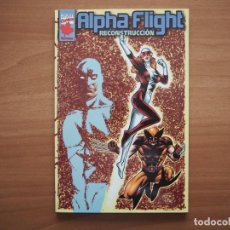 Cómics: ALPHA FLIGHT. RECONSTRUCCIÓN. Lote 207405083
