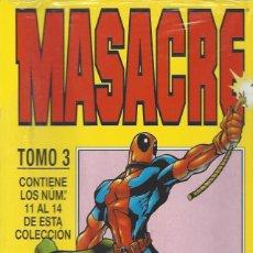 Comics : MASACRE VOL. 3 - RETAPADO - NºS 11 AL 14 - A ESTRENAR !. Lote 209091908