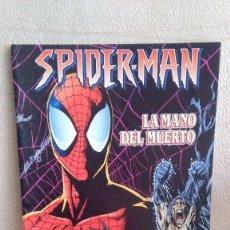 Cómics: SPIDERMAN LA MANO DEL MUERTO. Lote 210789127