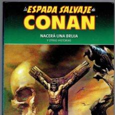 Cómics: LA ESPADA SALVAJE DE CONAN VOLUMEN 3 NACERA UNA BRUJA Y OTRAS HISTORIAS PLANETA AGOSTINI 2015. Lote 210827605