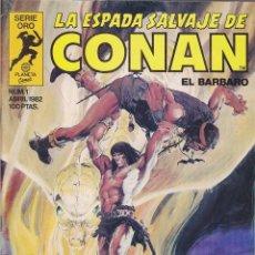 Cómics: LOTE DEL 1 AL 50 LA ESPADA SALVAJE DE CONAN SERIE ORO 1ª EDICION. Lote 211402644