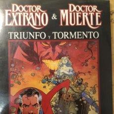 Cómics: DOCTOR EXTRAÑO & DOCTOR MUERTE, TRIUNFO Y TORMENTO. Lote 211608367