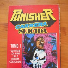 Cómics: PUNISHER - CARRERA SUICIDA - TOMO 1 CON LOS NUMEROS 1 A 6 - FORUM - LEER DESCRIPCION (BÑ). Lote 211954220