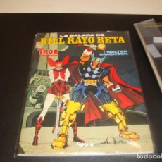 Comics : LA BALADA DE BILL RAYO BETA THOR. OBRAS MAESTRAS N 3. Lote 212948098