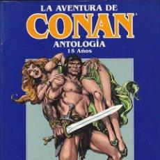 Cómics: COMIC LA AVENTURA DE CONAN ANTOLOGIA 15 AÑOS PLANETA AGOSTINI. Lote 213215221