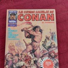 Cómics: LA ESPADA SALVAJE DE CONAN-SUPER CONAN N°11 SEGUNDA EDICION-ESPADA Y BRUJERIA-FANTASIA HEROICA-FORUM. Lote 214547031
