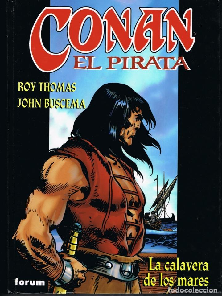 CONAN EL PIRATA TOMO 1 LA CALAVERA DE LOS MARES POR ROY THOMAS Y JOHN BUSCEMA (Tebeos y Comics - Forum - Conan)
