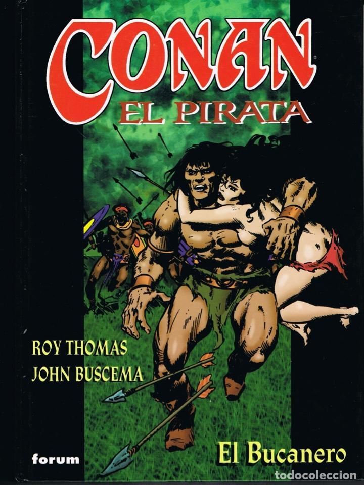 CONAN EL PIRATA TOMO 4 EL BUCANERO POR ROY THOMAS Y JOHN BUSCEMA (Tebeos y Comics - Forum - Conan)