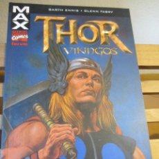 Cómics: THOR- VIKINGOS- MAX- MARVEL COMICS- FORUM. Lote 215789627