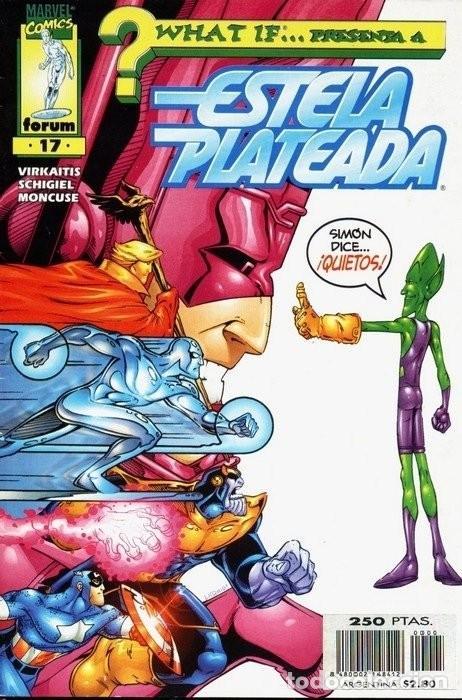 WHAT IF… VOL 2 #17. ESTELA PLATEADA. SIMON DICE… (Tebeos y Comics - Forum - Silver Surfer)