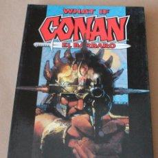 Cómics: WHAT IF PLANETA / FORUM, 1989, COMPLETA CONAN, 4 EPISODIOS --- EN 1 TOMO --- NUEVO (PRECINTADO). Lote 257584140