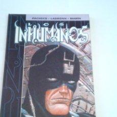 Comics : INHUMANOS - PACHECO - LADRONN Y MARIN - TAPA DURA - COMICS FORUM - BUEN ESTADO - GORBAUD. Lote 220551595