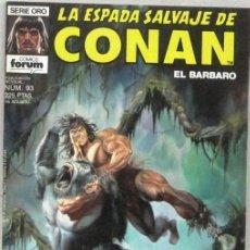 Comics : LA ESPADA SALVAJE DE CONAN - LA IRA DE CROM - Nº 93 - SERIE ORO - COMIC. Lote 220558762