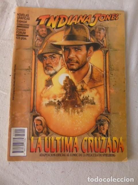 INDIANA JONES LA ÚLTIMA CRUZADA CÓMICS FORUM, 1989 ADAPTACIÓN OFICIAL AL CÓMIC DE LA PELÍCULA (Tebeos y Comics - Forum - 4 Fantásticos)