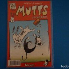 Cómics: COMIC DE MUTTS CACHORROS AÑO 1999 Nº 7 DE FORUM LOTE 18 F. Lote 221124525