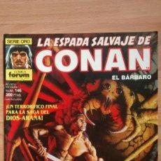 Cómics: LA ESPADA SALVAJE DE CONAN 146 SERIE ORO - POSIBILIDAD DE ENTREGA EN MANO EN MADRID. Lote 221438761