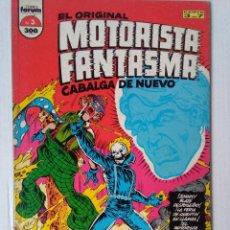 Cómics: EL ORIGINAL MOTORISTA FANTASMA CABALGA DE NUEVO 3. Lote 221772562