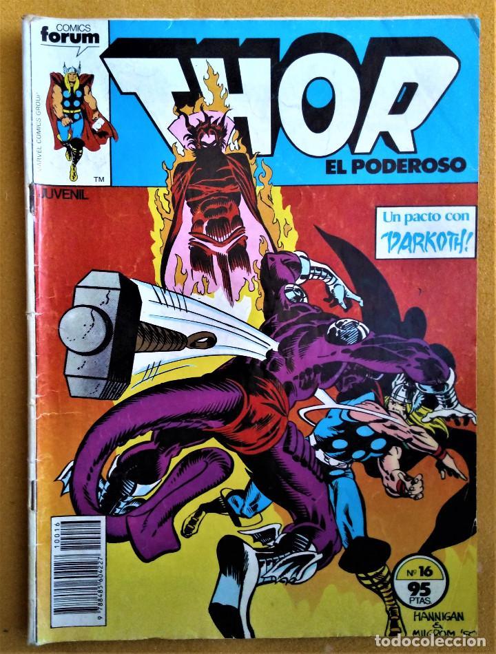 THOR EL PODEROSO - Nº 16 - UN PACTO CON DARKOTH! - EDICIONES FORUM (Tebeos y Comics - Forum - Thor)