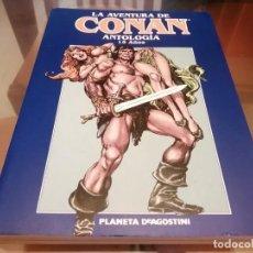 Cómics: CONAN LA AVENTURA DE CONAN 15 AÑOS ANTOLOGIA PLANETA 1998. Lote 222195472