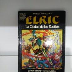 Cómics: ELRIC, LA CIUDAD DE LOS SUEÑOS (FORUM). Lote 222202203