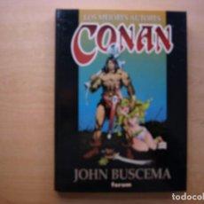 Cómics: LOS MEJORES AUTORES CONAN - JOHN BUSCEMA - TOMO 1 - TAPA DURA - FORUM - NUEVO. Lote 222216090