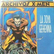 Cómics: ARCHIVOS X MEN LA JOYA GEHENNA. Lote 223490468