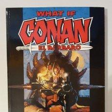 Cómics: WHAT IF - CONAN EL BARBARO - LIBRO CON SOLAPAS. Lote 225075131